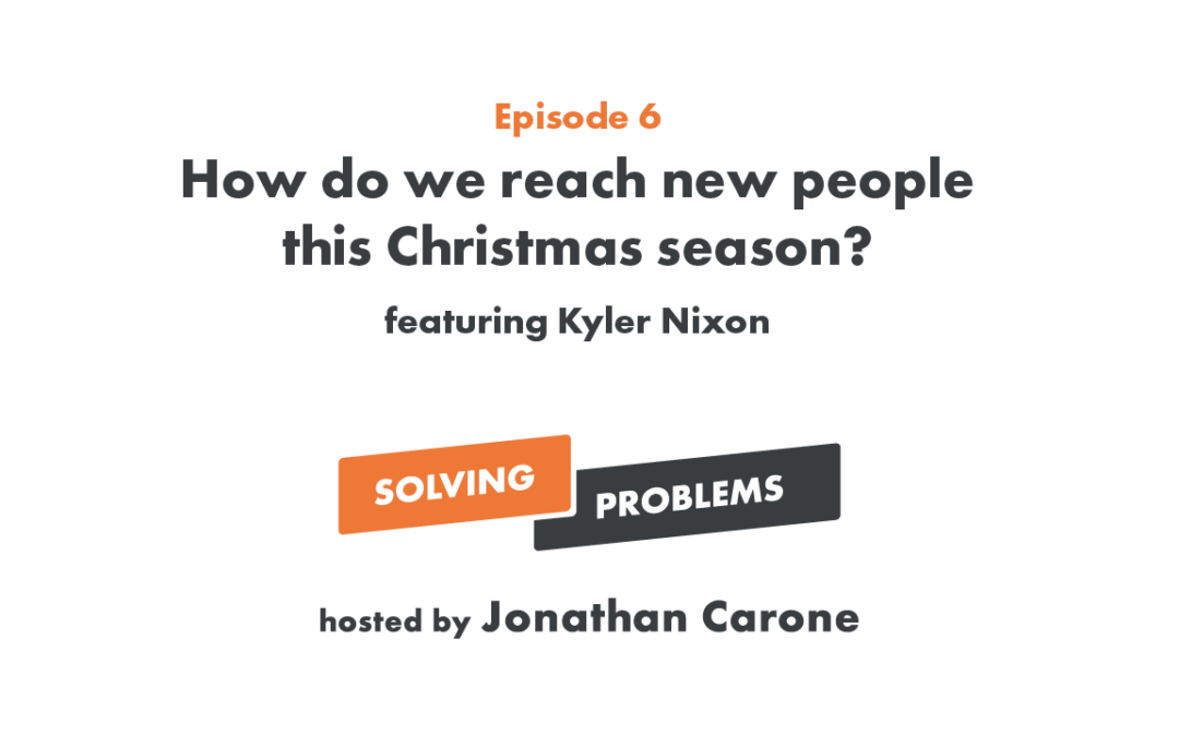 How do we reach new people this Christmas season?