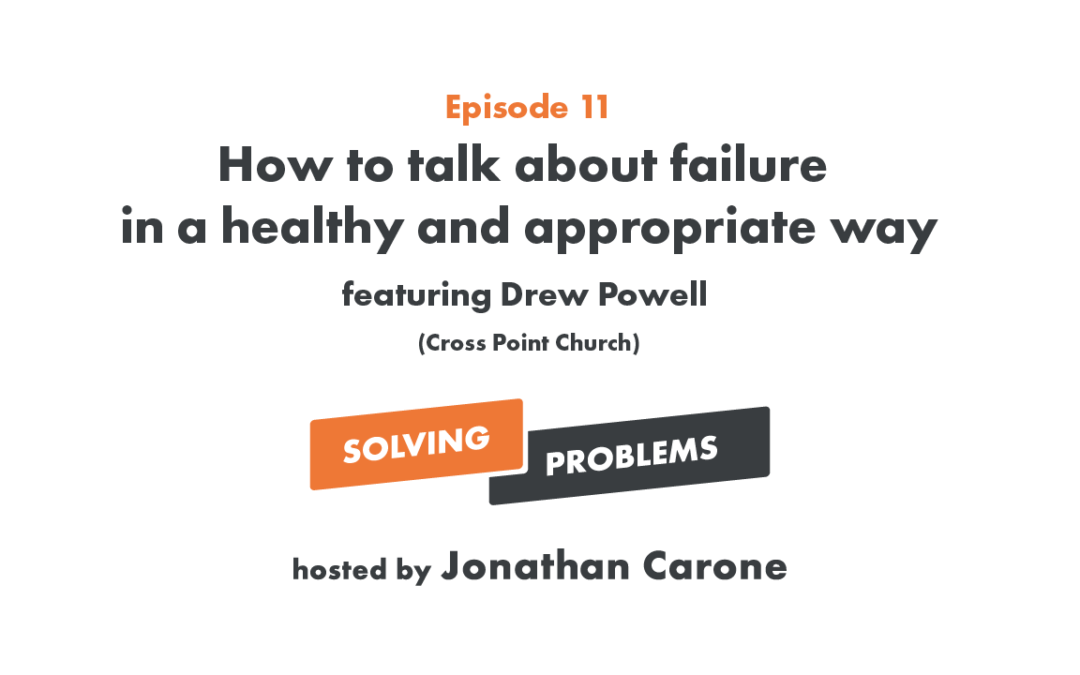 How to talk about failure in a healthy and appropriate way