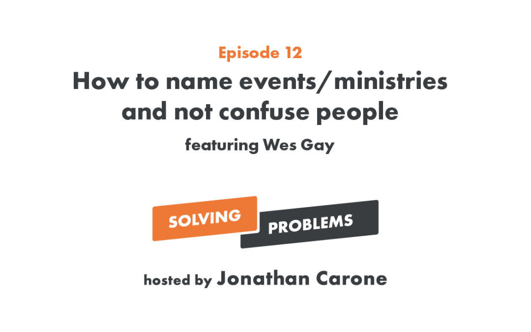 How to name events/ministries and not confuse people